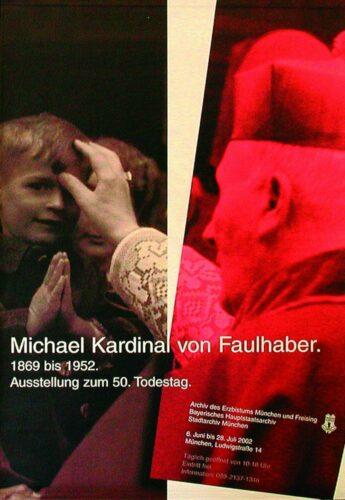 Plakat der Faulhaber-Ausstellung 2002 (AEM Plakatsammlung); Foto: Archiv und Bibliothek des Erzbistums München und Freising. Blogparade #Deutungskämpfe